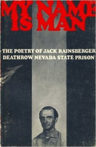 Writer and killer –the poetry of Jack Rainsberger.