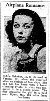 Goldie Gehrken, the Illinois girl whom Pletch romanced in the summer of 1939 after making off with a stolen aircraft. Photo from the Danville [VA] Bee.